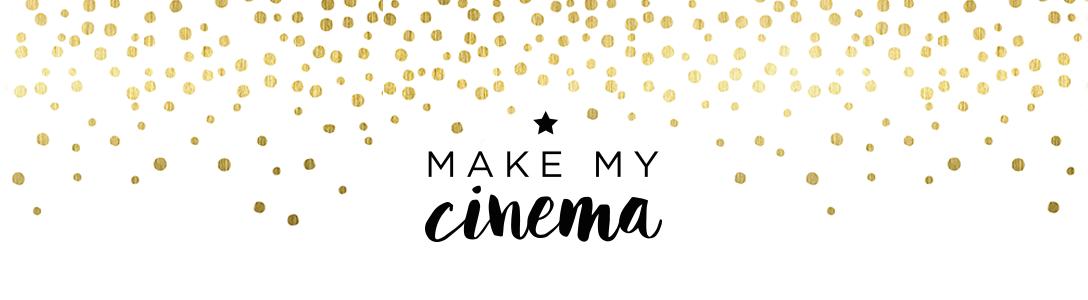 Make My Cinema