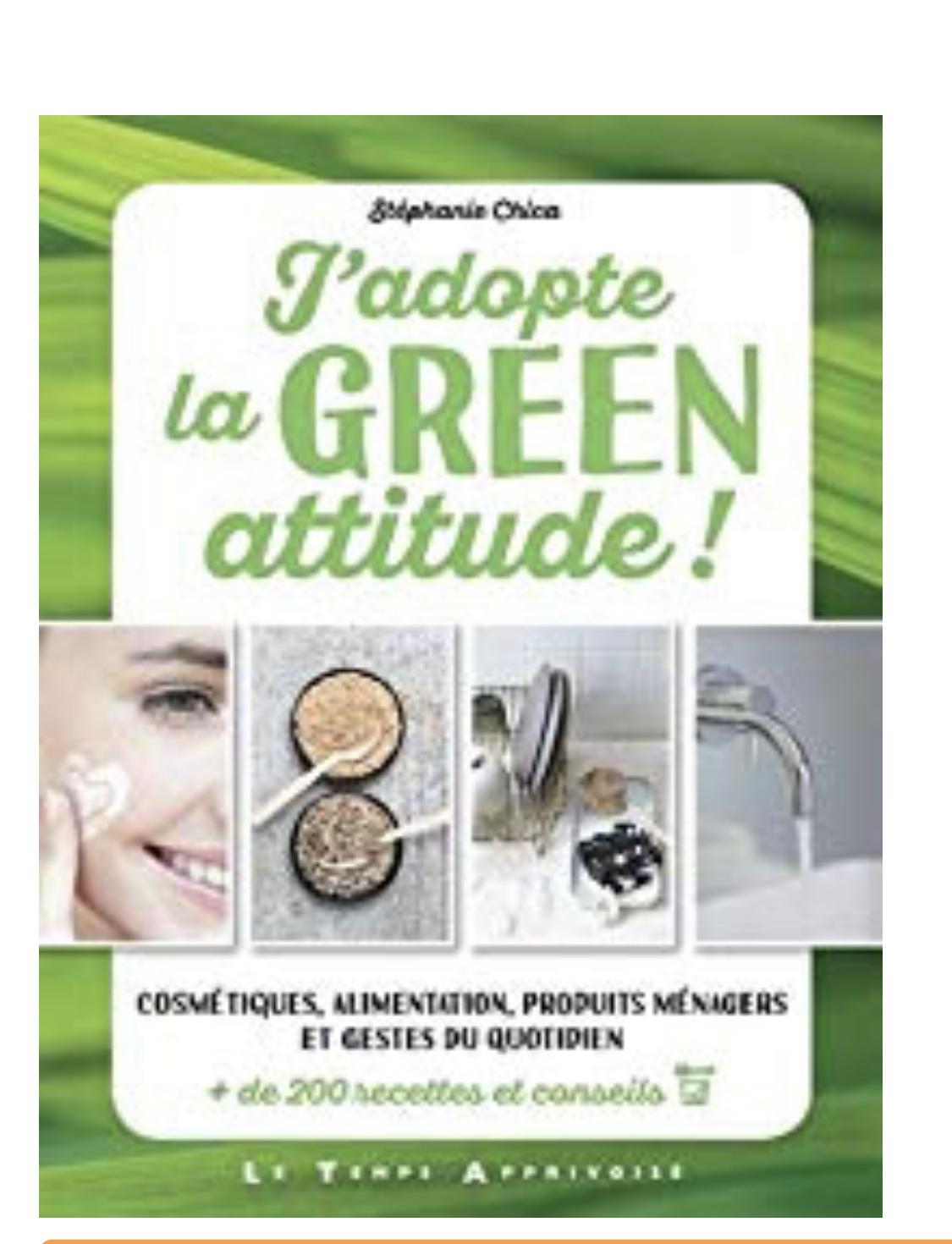 j adopte la green attitude